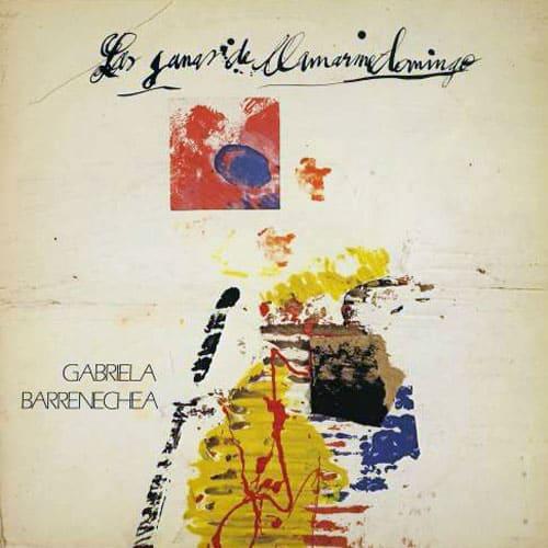 Gabriela Barrenechea: Las ganas de llamarme domingo (1983)