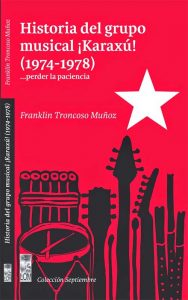 Historia del grupo musical Karaxú