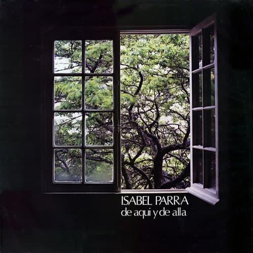 Isabel Parra: De aquí y de allá (1971)