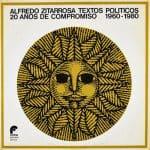 Alfredo Zitarrosa: Textos políticos (1980)