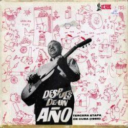 Carlos Puebla y sus Tradicionales: Después de un año. Tercera etapa de Cuba (1960)