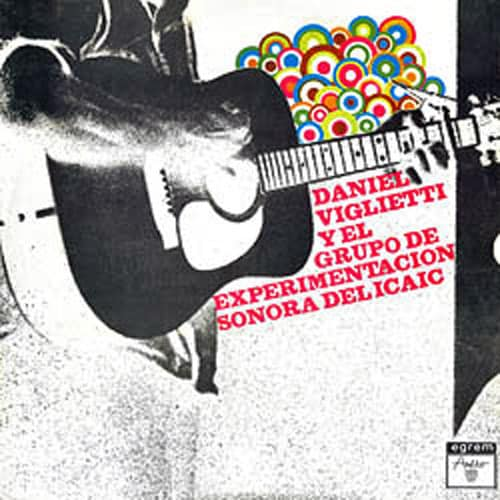 Daniel Viglietti: Daniel Viglietti y el Grupo de Experimentación Sonora del ICAIC (1973)
