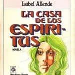 Isabel Allende: La casa de los espíritus (1982)