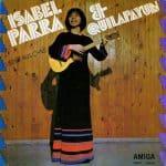 Isabel Parra - Quilapayún: Lieder aus Chile (1972)
