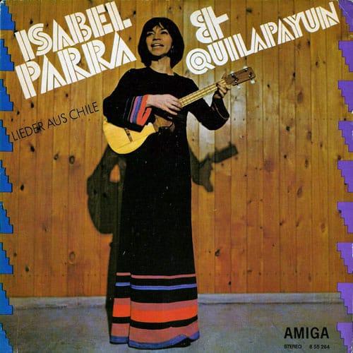 Isabel Parra – Quilapayún: Lieder aus Chile (1972)