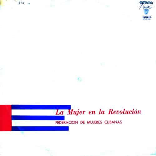 Obra colectiva: La mujer en la Revolución. Federación de Mujeres Cubanas (1975)