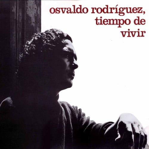 "Osvaldo ""Gitano"" Rodríguez: Tiempo de vivir (1972)"