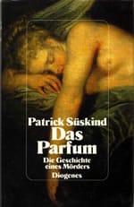 Patrick Süskind: El perfume. Historia de un asesino (1985)