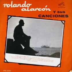 Rolando Alarcón: Rolando Alarcón y sus canciones (1965)