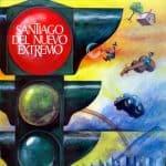 Santiago del Nuevo Extremo: Santiago del Nuevo Extremo (A mi ciudad) (1981)