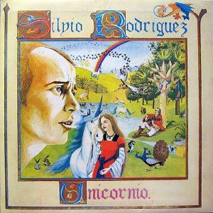Silvio Rodríguez: Unicornio (1982)