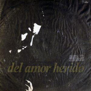Alfredo Zitarrosa: Del amor herido (1967)