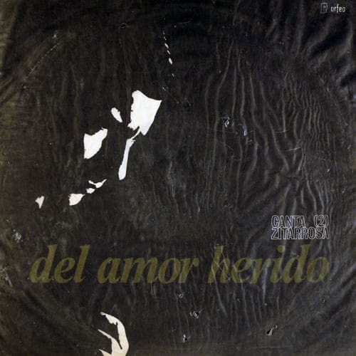 Alfredo Zitarrosa: Del amor herido – Canta Zitarrosa / 2 (1967)