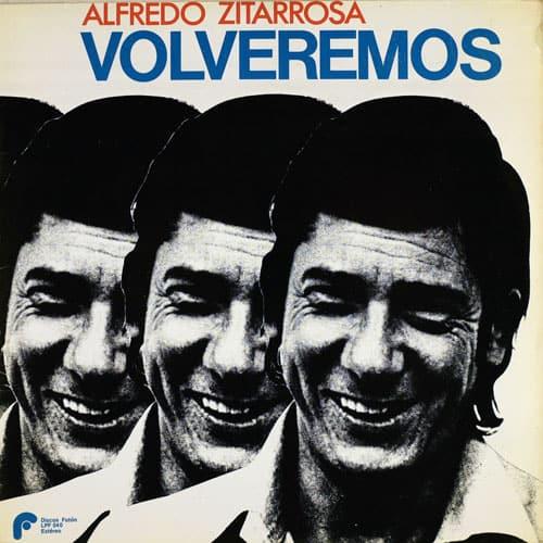 Alfredo Zitarrosa: Volveremos (1980)