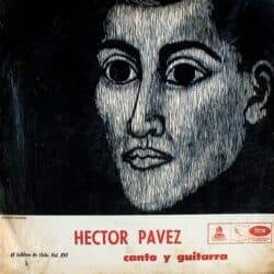 Héctor Pavez: Canto y guitarra. El Folklore de Chile Vol. XVI (1967)