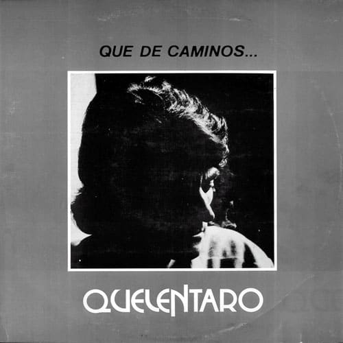 Quelentaro: Que de caminos… (1977)