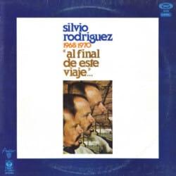 Silvio Rodríguez: Al final de este viaje… (1978)