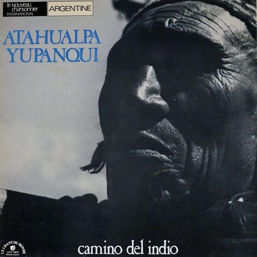 Atahualpa Yupanqui: Camino del indio (1977)