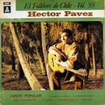 Héctor Pavez: Canto popular. El folklore de Chile Vol. XX (1970)