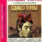 Osvaldo Torres y Conjunto Huara: Desde Los Andes a la ciudad (1980)