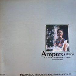 Amparo Ochoa: Canta trova y algo más de Yucatán (1983)