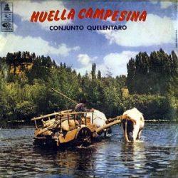 Conjunto Quelentaro: Huella campesina (1968)