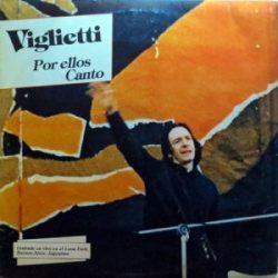 Daniel Viglietti: Por ellos canto (1985)