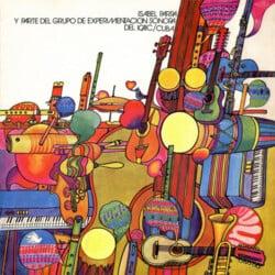 Isabel Parra: Isabel Parra y parte del Grupo de Experimentación Sonora del ICAIC / Cuba (1972)