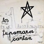 Obra colectiva: Los Tupamaros cantan (1972)