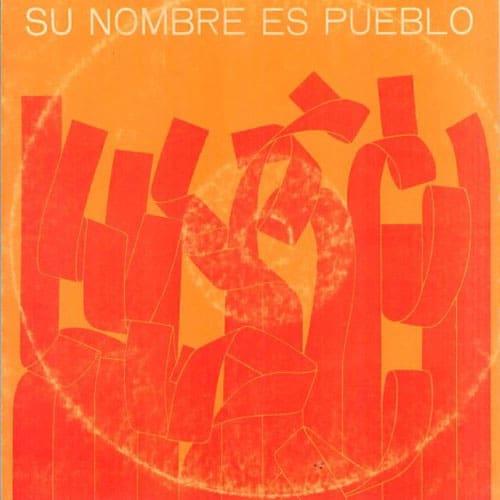 Obra colectiva: Su nombre es pueblo (1976)