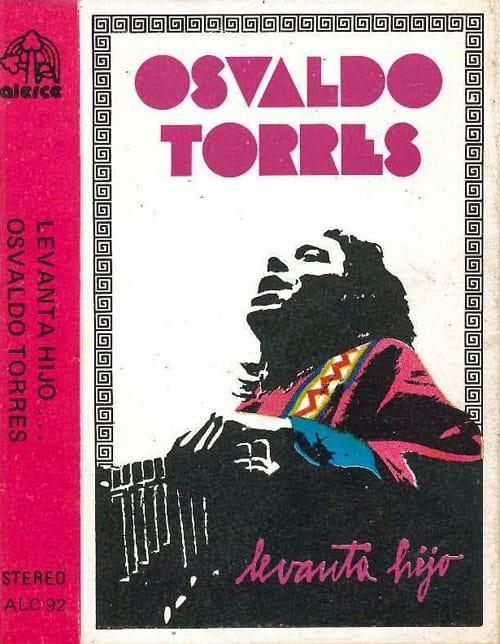 Osvaldo Torres: Levanta hijo… (1983)