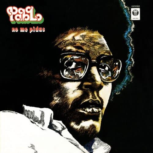 Pablo Milanés: No me pidas (1978)
