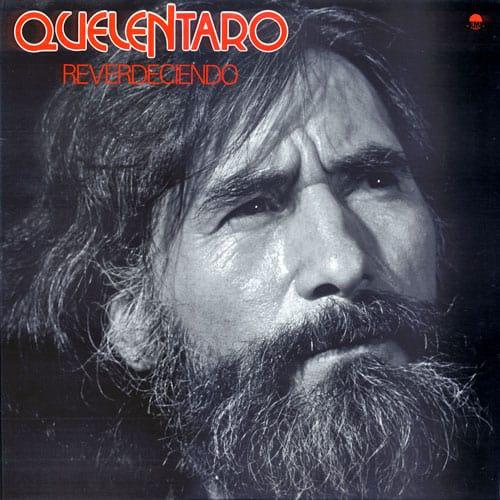 Quelentaro: Reverdeciendo (1983)