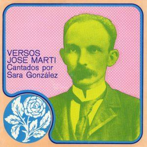 Sara González: Versos José Martí cantados por Sara González (1975)