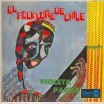 Violeta Parra: El folklore de Chile según Violeta Parra (1962)