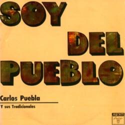 Carlos Puebla: Soy del pueblo (1971)