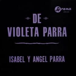 Isabel y Angel Parra: De Violeta Parra (1967)
