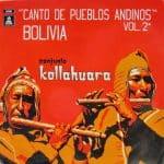 Kollahuara: Canto de pueblos andinos Vol. 2 / Bolivia (1974)