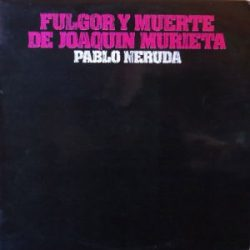 Olga Manzano y Manuel Picón: Fulgor y muerte de Joaquín Murieta (1974)