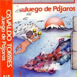 Osvaldo Torres: Juego de pájaros (1985)