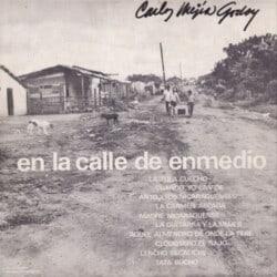 Carlos Mejía Godoy: En la calle de enmedio (1974)