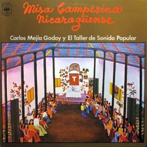 Carlos Mejía Godoy y El Taller de Sonido Popular: Misa campesina nicaragüense (1977)