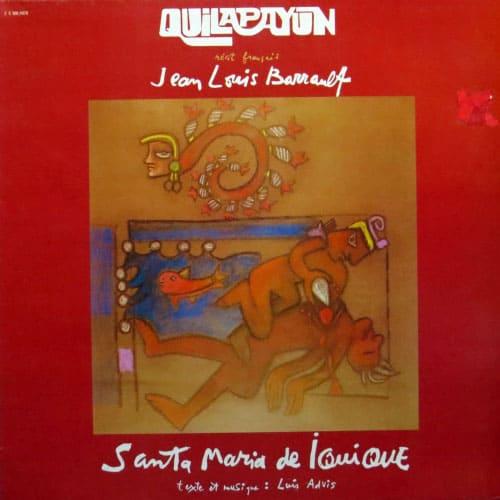 Quilapayún + Jean Louis Barrault: Cantata Santa María de Iquique (1978)