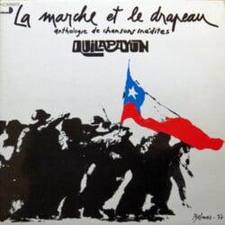 Quilapayún - La marche et le drapeau (1977)