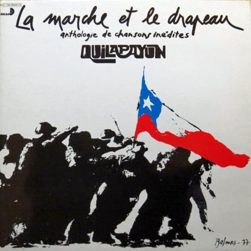 Quilapayún: La marche et le drapeau. Anthologie de chansons inédites (1977)