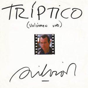 Silvio Rodríguez: Tríptico volumen uno (1984