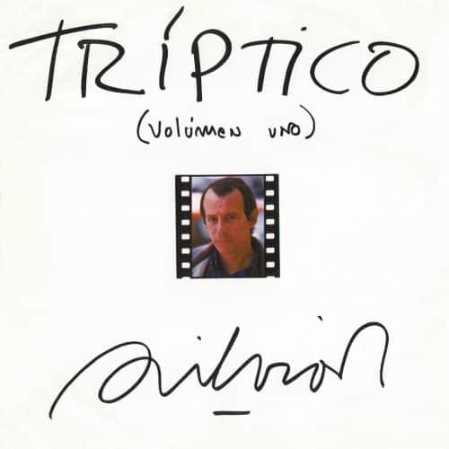 Silvio Rodríguez: Tríptico volumen uno (1984)