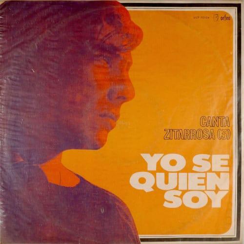 Alfredo Zitarrosa: Yo sé quién soy / Canta Zitarrosa 3 (1968)