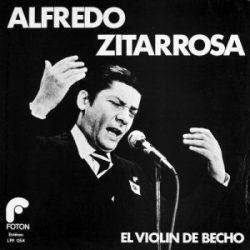 Alfredo Zitarrosa: El violín de Becho (1982)