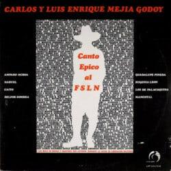 Carlos y Luis Enrique Mejía Godoy: Canto épico al FSLN (1984)